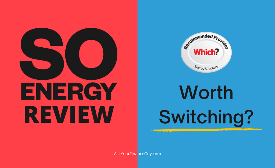So Energy Review - worth switching?
